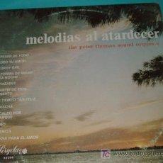 Discos de vinilo: MELODIAS AL ATARDECER. Lote 27207244