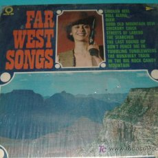 Discos de vinilo: FAR WEST SONGS -MUSICA DEL OESTE. Lote 26621051
