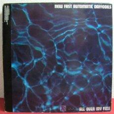 Discos de vinilo: NEW FAST AUTOMATIC DAFFODILS ( ALL OVER MY FACE ) 1991. Lote 3317572