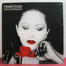 Discos de vinilo: MARIA CREUZA ( TODO SENTIMIENTO ) BRASIL-1991 LP33. Lote 3339868