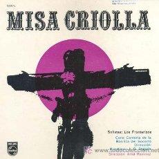 Discos de vinilo: MISA CRIOLLA - LP DEL SELLO PHILLIPS SIN FECHA (FINALES DE LOS AÑOS 50). Lote 24085805