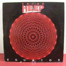 Discos de vinilo: URIAH HEEP – EQUATOR, US 1985 COLUMBIA. Lote 3355001