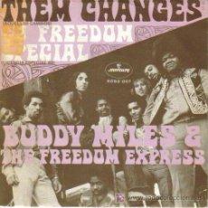 Discos de vinilo: BUDDY MILES & THE FREEDOM EXPRESS-THEM CHANGES + 69 FREEDOM SPECIAL SINGLE VINILO MERCURY EN 1970. Lote 3360729