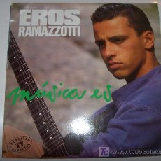 Discos de vinilo: EROS RAMAZOTTI - MUSICA ES. Lote 3961288