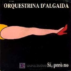 Discos de vinilo: ORQUESTRINA D'ALGAIDA ··· SPEEDY GONZALEZ / EL RELIQUIARI - (SINGLE 45 RPM). Lote 20517134