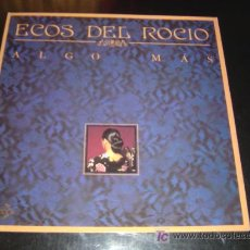 Discos de vinilo: ECOS DEL ROCÍO 'ALGO MÁS'.. Lote 23131066
