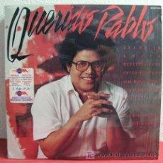 Discos de vinilo: PABLO MILANES & ANA BELEN, AMAYA, CHICO BUARQUE, MERCEDES SOSA, MIGUEL RIOS... (QUERIDO PABLO). Lote 3517597