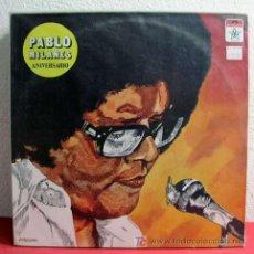 Discos de vinilo: PABLO MILANES ( ANIVERSARIO ) MEXICO -1980 LP33. Lote 3517612