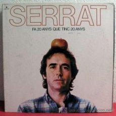 Discos de vinilo: JOAN MANUEL SERRAT ( FA VINT ANYS QUE TINC VINT ANYS ) MEXICO-1984 LP33. Lote 3522637