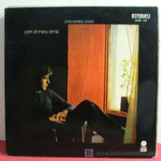 Discos de vinilo: JOAN MANUEL SERRAT ( PER AL MEU AMIC ) MEXICO-1974 LP33 'CON POSTER'. Lote 3522660