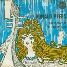 Discos de vinilo: DONALD PEERS - PLEASE DON'T GO - RARISIMO SINGLE DE 1969. Lote 8374377