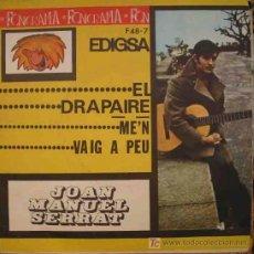Discos de vinilo: JOAN MANUEL SERRAT : EL DRAPAIRE ; ME'N VAIG A PEU. 1963. Lote 27206069