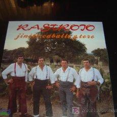 Discos de vinilo: RASTROJO 'JINETE, CABALLO Y TORO'.. Lote 24909822