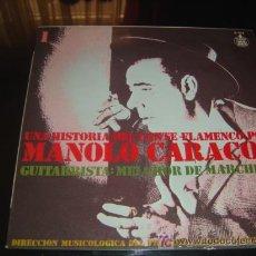 Discos de vinilo: 'UNA HISTORIA DEL CANTE FLAMENCO POR MANOLO CARACOL'.. Lote 20178215