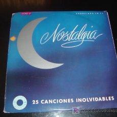 Discos de vinilo: DOBLE L.P. 'NOSTALGIA'. 25 CANCIONES DE AMOR. . Lote 25075338