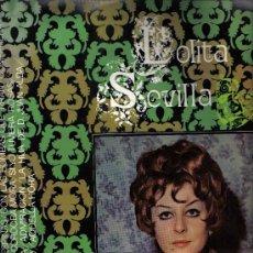 Discos de vinilo: LP LOLITA SEVILLA - CANTA CON LAS BOMBAS QUE TIRAN Y OTRAS. Lote 13112839