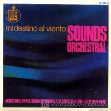 Discos de vinilo: SOUNDS ORCHESTRAL ··· MI DESTINO AL VIENTO / SCARLATTI POTION Nº 5 / EL BRILLO DE... - (EP 45 RPM). Lote 20496586