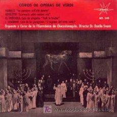 Discos de vinilo: COROS DE OPERAS DE VERDI ··· NABUCCO / RIGOLETTO / EL TROVADOR / I. LOMBARDI - (EP 45 RPM). Lote 21543738
