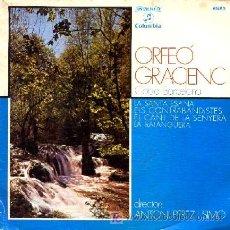 Discos de vinilo: ORFEÓ GRACIENC ··· LA SANTA ESPINA / ELS CONTRABANDISTES / EL CANT DE LA SENYERA... - (EP 45 RPM). Lote 21561565