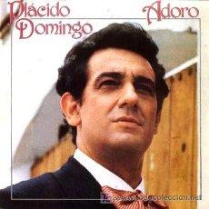 Discos de vinilo: PLACIDO DOMINGO ··· ADORO / SERENATA TAPATIA - (SINGLE 45 RPM). Lote 21592925