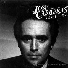 Discos de vinilo: JOSE CARRERAS ··· REGRESO / CANCIÓN SIMPLE - (SINGLE 45 RPM). Lote 21562338