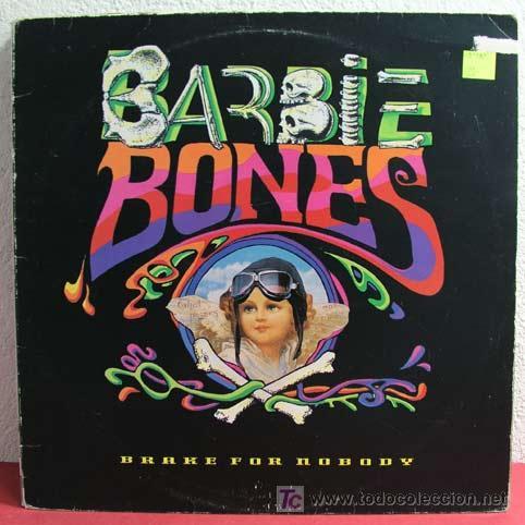 BARBIE BONES ( BRAKE FOR NOBODY ) 1990 LP33 (Música - Discos - LP Vinilo - Pop - Rock Extranjero de los 90 a la actualidad)