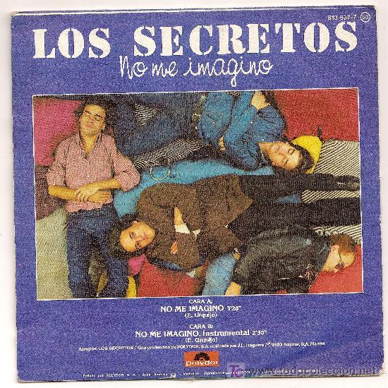 Discos de vinilo: LOS SECRETOS - NO ME IMAGINO - 1983 - Foto 2 - 26942063
