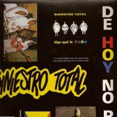 Discos de vinilo: SINIESTRO TOTAL - DE HOY NO PASA - 1987. Lote 26534311