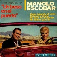 Discos de vinilo: MANOLO ESCOBAR ··· COMO JUGANDO AL AMOR (+ 3) - (EP 45 RPM) ··· BSO DEL FILM - UN BESO EN EL PUERTO. Lote 20470182
