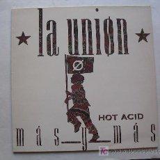 Discos de vinilo: LA UNIÓN - 3 DISCOS: HOT ACID / 4X4/ TENTACIÓN - WEA. Lote 26381115