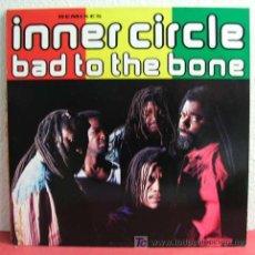 Discos de vinilo: INNER CIRCLE ( BAD TO THE BONE 3 VERSIONES ) 1992 MAXISINGLE 45RPM. Lote 3678055
