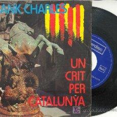 Discos de vinilo: UXV FRANK CHARLES ( FRANÇESC ) UN CRIT PER CATALUNYA / EL MEU BRESSOL - DISCO DEDICADO POR EL AUTOR. Lote 26702762