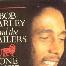 Discos de vinilo: LP MAXI 45 RPM / BOB MARLEY & THE WAILERS / ONE LOVE // EDITADO POR ISLAND. Lote 19250075