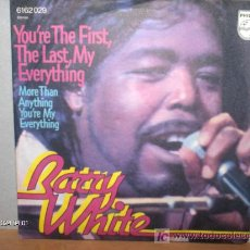 Discos de vinilo: BARRY WHITE ----- YOU´RE THE FIRST,THE LAST,MY EVERYTHING. Lote 26147055