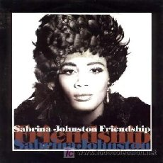 Discos de vinilo: SABRINA JOHNSTON ···FRIENDSHIP (BAND OF GYPSIES EDIT) / FRIENDSHIP (ORIGINAL MIX) · (SINGLE 45 RPM). Lote 27277713