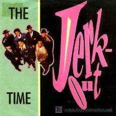 Discos de vinilo: THE TIME ··· JERK OUT / MO'JERK OUT · (SINGLE 45 RPM). Lote 22539457
