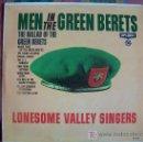 Discos de vinilo: LP - LONESOME VALLEY SINGERS - MEN IN THE GREEN BERETS. Lote 3748824