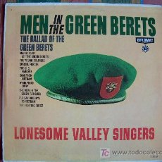 Discos de vinilo: LP - LONESOME VALLEY SINGERS - MEN IN THE GREEN BERETS. Lote 3748824