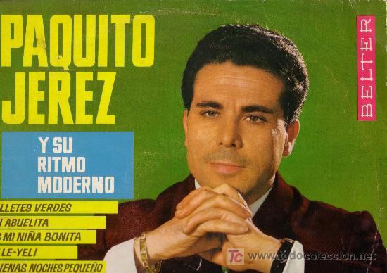 PAQUITO JEREZ Y SU RITMO MODERNO (Música - Discos - Singles Vinilo - Grupos y Solistas de latinoamérica)
