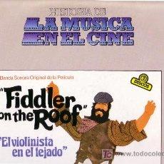 Discos de vinilo: HISTORIA DE LA MÙSICA EN EL CINE . EL VIOLINISTA EN EL TEJADO . DOBLE LP. Lote 25648165