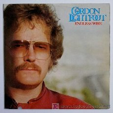 Discos de vinilo: GORDON LIGHTFOOT ··· ENDLESS WIRE · (LP 33 RPM). Lote 22865705