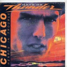Discos de vinil: DAYS OF THUNDER - CHICAGO / HEARTS IN TROUBLE (SINGLE PROMO DE 1990). Lote 3854522