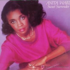 Discos de vinilo: SWEET SURRENDER ... ANITA WARD .. LP. Lote 21560889