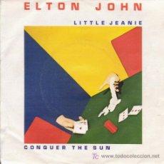 Discos de vinilo: ELTON JOHN - LITTLE JEANIE / CONQUER THE SUN. THE ROCKET RECORD COMPANY.. Lote 27409764