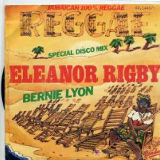 Discos de vinilo: BERNIE LYON / ELEANOR RIGBY / BABYLON IS NOT A DREAM (SINGLE DE 1979). Lote 4444733