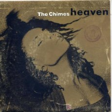 Discos de vinilo: THE CHIMES / HEAVEN (SINGLE PROMO DE 1990). Lote 3884523