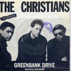 Discos de vinilo: THE CHRISTIANS / GREENBANK DRIVE / VERSION (SINGLE DE 1990). Lote 3884528