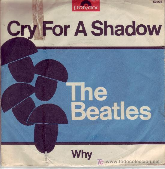 Discos de vinilo: THE BEATLES WITH TONY SHERIDAN VOCAL CRY FOR A SHADOW/WHY DISCO SINGLE POLYDOR VER FOTO ADICIONAL - Foto 2 - 27572643