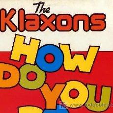 Discos de vinilo: THE KLAXONS ··· HOW DO YOU DO? - (LP 33 RPM) ··· VINILO NUEVO. Lote 23537221