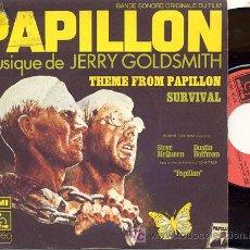Discos de vinilo: SINGLE 45 RPM / BANDA SONORA PAPILLON //// EDITADO POR PATHE . Lote 24980477